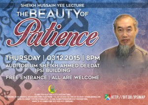 Public Talk: The Beauty of Patience by Sheikh Hussain Yee