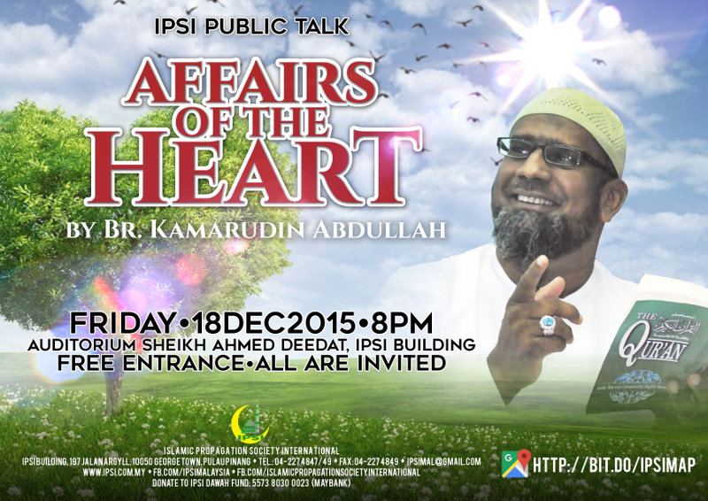 Public Talk: Affairs of the Hearts by Br. Kamarudin Abdullah