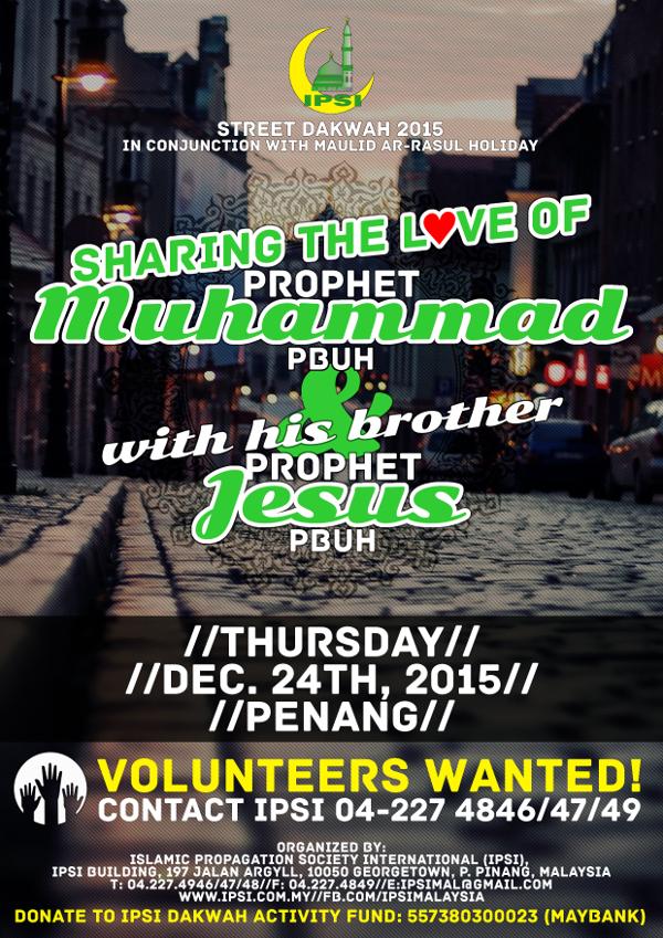 IPSI Street Dakwah: Sharing The Love of Prophet Muhammad PBUH & With His Brother Prophet Jesus PBUH