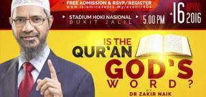 Public Talk: Is the Qur'an God's Word? by Dr. Zakir Naik