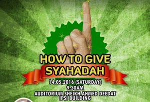 Dakwah Training – How to Give Syahadah