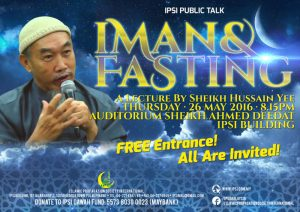 Public Talk: Iman & Fasting by Sheikh Hussain Yee