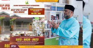 [ Donation appeal to buy house ]-Tn. Haji Kamarudin Bin Abdullah, Presiden & Founder of IPSI