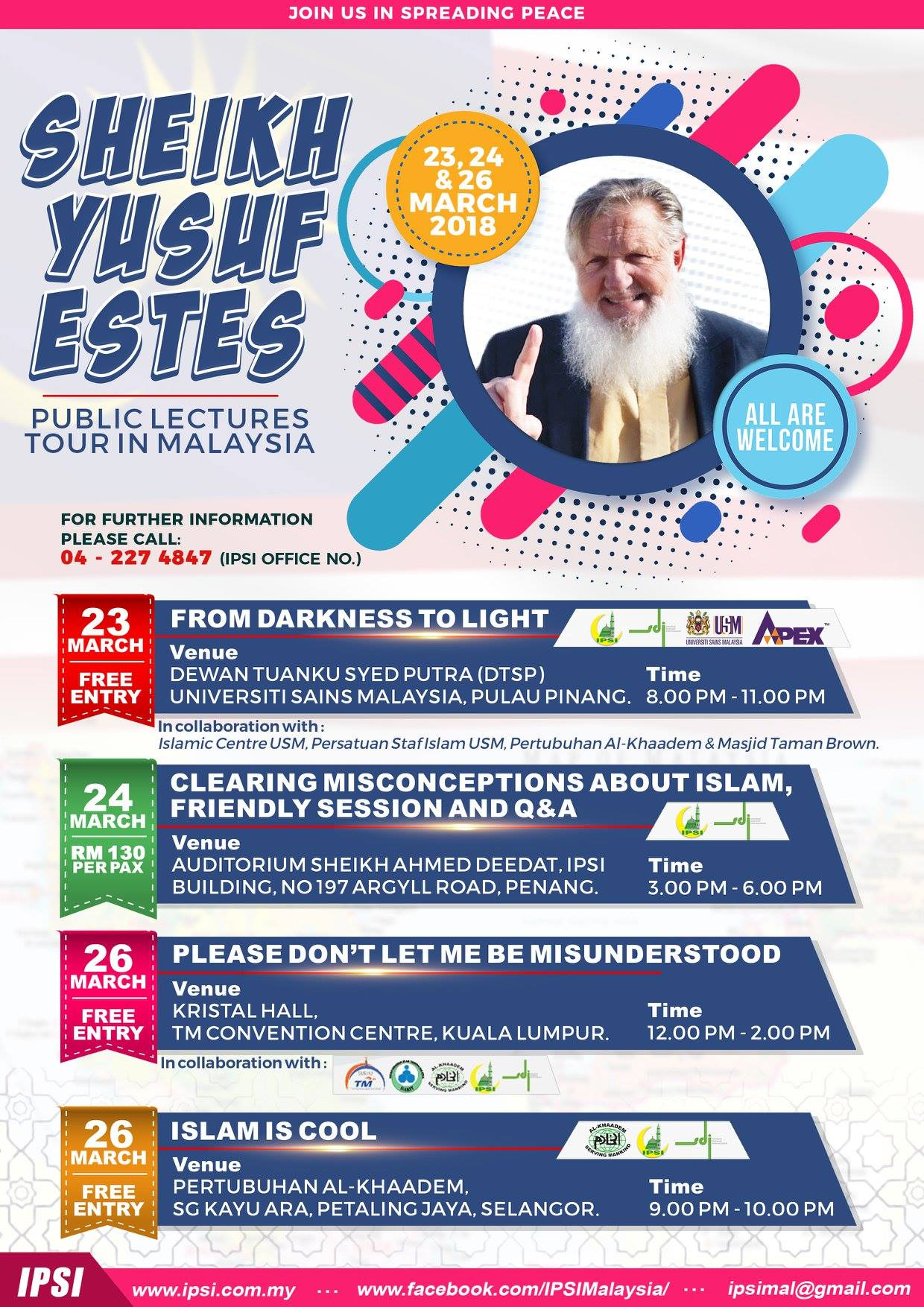 SHEIKH YUSUF ESTES PUBLIC LECTURES TOUR IN MALAYSIA : 23, 24 & 26 Mac 2018 :