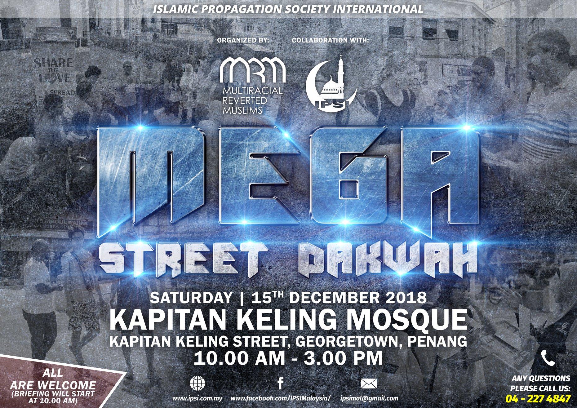 MEGA STREET DAKWAH 15 DECEMBER 2018