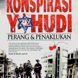 Konspirasi Yahudi : Peperangan & Penaklukan