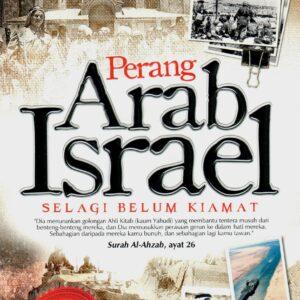 Perang Arab Israel : Selagi Belum Kiamat