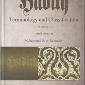 Hadith Terminology and Classification