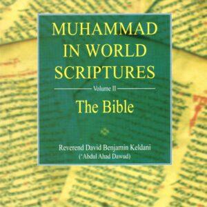 Muhammad in World Scriptures (Volume 2: The Bible)