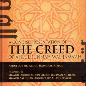 A Concise Presentation of The Creed of Ahlul Sunnah Wal-Jama'ah